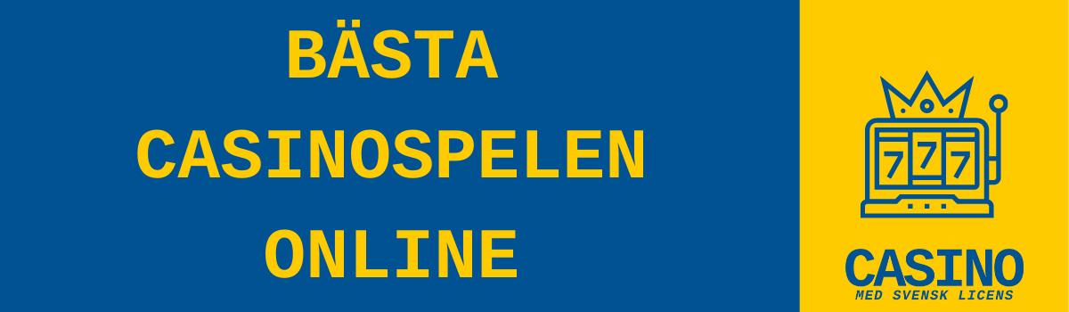 casino med svensk licens bästa spelen